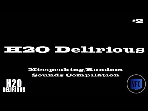 Prop hunt - H2O DELIRIOUS Misspeaking and Random Sounds Compilation - Best of H2O Delirious [Part 2]