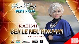 Video RAHMI - BEK LE NEU RIWANG ( Slow Rock Aceh DEMI HARTA ) HD Video Qualit 2017 MP3, 3GP, MP4, WEBM, AVI, FLV Oktober 2018
