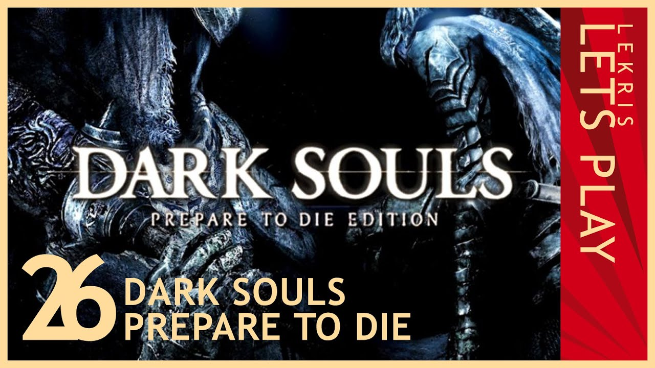 Let's Die - Dark Souls #26 - Verflucht
