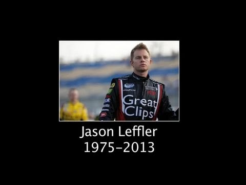 Jason - NASCAR extends its thoughts, prayers and deepest sympathies to the family of Jason Leffler who passed away on Wednesday, June 12, 2013. For more than a decad...