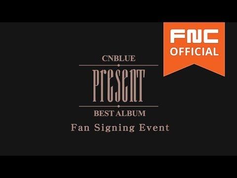 CNBLUE Japan Best Album [PRESENT] Fan Signing Event