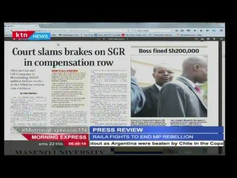 SGR construction halts as Africa gas and Oil Company demands 519 Million in compensation