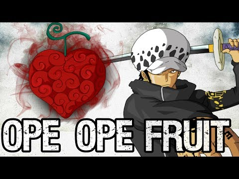 Law's Ope Ope Fruit Explained - One Piece Discussion