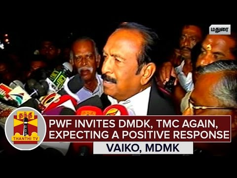 Peoples-Welfare-Front-invites-DMDK-and-TMC-again--Vaiko-expecting-a-Positive-Response--Thanthi-TV