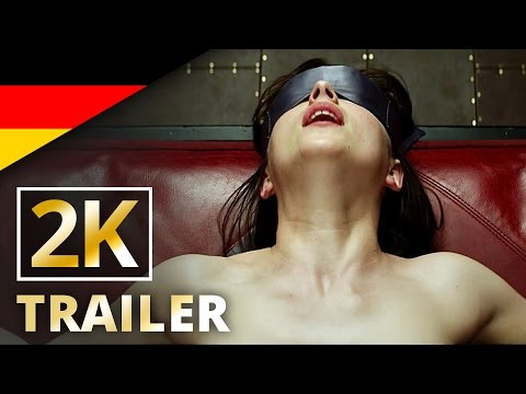 Fifty Shades of Grey -  Offizieller Trailer #1 [2K] [UHD] (Deutsch/German)