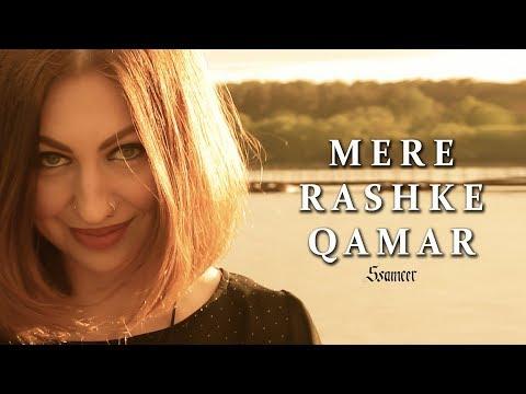 Mere Rashke Qamar | Ssameer