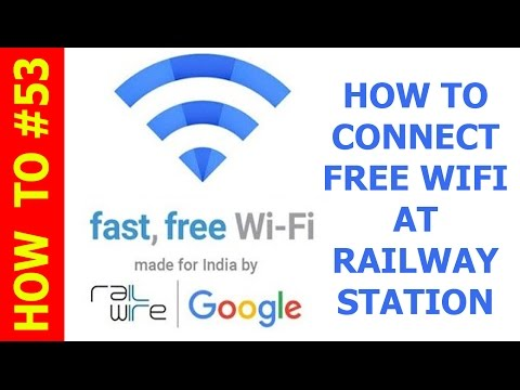 How to Connect free wife at Railway station Rail Wire by Google Station