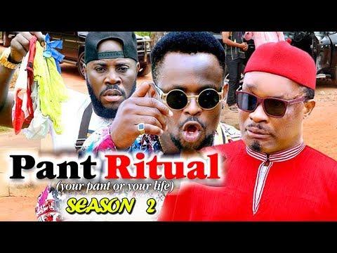 PANT RITUAL SEASON 2 - (New Movie) 2019 Latest Nigerian Nollywood Movie Full HD