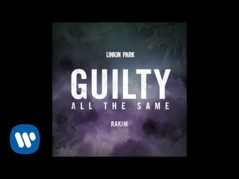 Linkin Park - Guilty All The Same (feat. Rakim) [Audio]