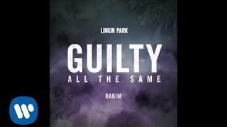 Guilty All The Same - Linkin Park (feat. Rakim) | The Hunting Party
