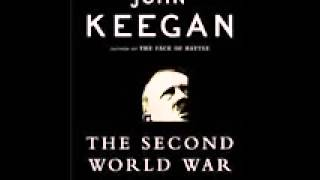 AUDIOBOOK   The Second World War   by John Keegan   Part 1 of 3