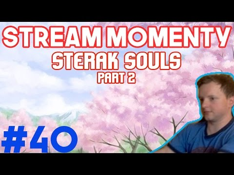 Stream Momenty #40 - Sterak Souls I2I