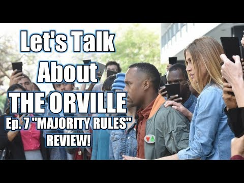 The Orville - Episode 7 - Majority Rules REVIEW!