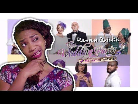THE WEDDING PARTY 2 NOLLYWOOD MOVIE | REVIEW QUICKIE
