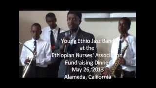 Young Ethio Jazz Band @ (Part One) Ethiopian Nurses' Association Fundraising Dinner