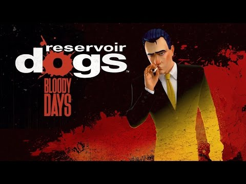 Reservoir Dogs: Bloody Days - Official Gameplay Trailer