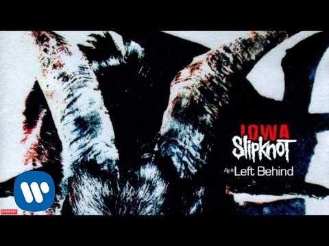 Slipknot - Left Behind (Audio)