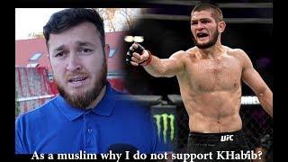 Video As A Muslim Why I don't Support Khabib Nurmagomedov ? MP3, 3GP, MP4, WEBM, AVI, FLV Mei 2019