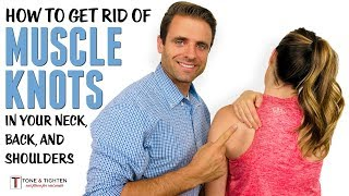 Video How to get rid of muscle knots in your neck, traps, shoulders, and back MP3, 3GP, MP4, WEBM, AVI, FLV Februari 2019