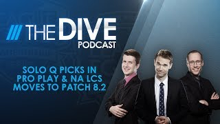 Video The Dive: Solo Q in Pro Play & NA LCS moves to Patch 8.2 (Season 2, Episode 4) MP3, 3GP, MP4, WEBM, AVI, FLV Juni 2018