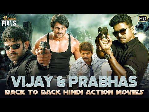 Vijay & Prabhas Back To Back Hindi Action Movies HD   South Indian Hindi Dubbed Movies  Indian Films