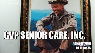 Suab Hmong News:  General Vang Pao Senior Care Center, Inc.