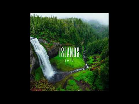 Shiv - Islands (Prod. Reckless)