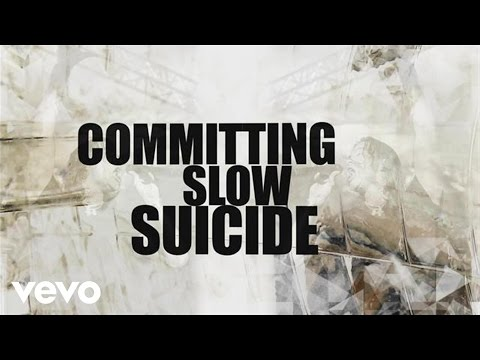 Slow Suicide Lyric Video