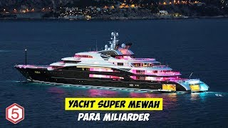 Video Bernilai Rp 8 Triliun inilah Yacht Super Mewah Milik Milyuner Arab Misterius MP3, 3GP, MP4, WEBM, AVI, FLV Mei 2019