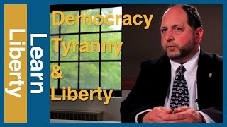 Democracy, Tyranny, and Liberty Video Thumbnail
