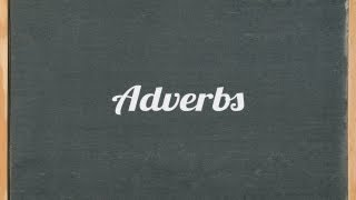 Adverbs, English grammar tutorial