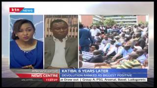ANALYSIS OF KATIKA AT SIX: Devolution ranked as the biggest positive factor