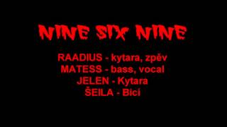Video NINE SIX NINE - Promo 2015
