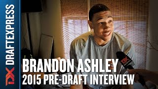 Brandon Ashley - 2015 Pre-Draft Interview - DraftExpress