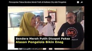 Video Copoti Bendera Merah Putih, Pengelola Kalibata City Lupa Ini Wilayah Indonesia? Bikin Marah Aja! MP3, 3GP, MP4, WEBM, AVI, FLV Agustus 2018