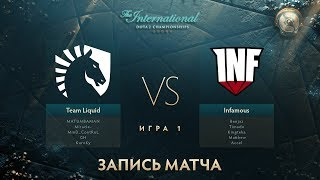 Liquid vs Infamous, The International 2017, Групповой Этап, Игра 1