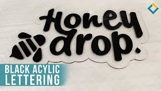 What?! ???? Clear and Black Acrylic Display? Honey Drop Acrylic lettering