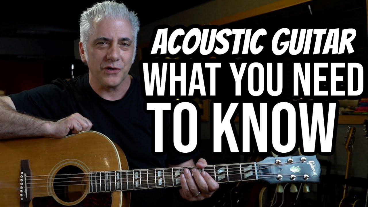 ACOUSTIC GUITAR – What Everyone Needs To Know