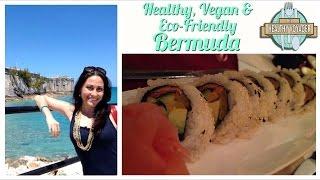 Vegan Bermuda on The Healthy Voyager