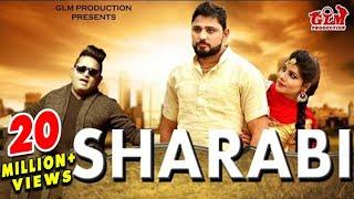 Video Sharabi - शराबी (Full Video) Raju Punjabi | Pardeep Boora | Pooja Hooda | Latest Haryanvi Song 2017. download in MP3, 3GP, MP4, WEBM, AVI, FLV January 2017