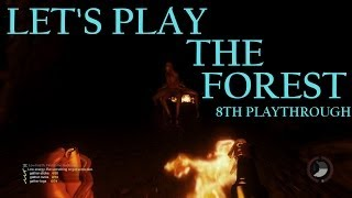 Let's Play The Forest (Survival Horror Sandbox Crafting PC Game) Part 8 Gameplay