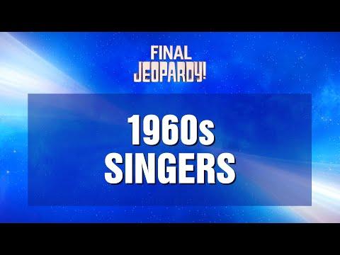Final Jeopardy! 06/09/2021 1960s Singers | JEOPARDY!