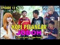Download Lagu Kopi Pelancar JODOH (Eps 12 Film Pendek Hajar Pamuji) Mp3 Free