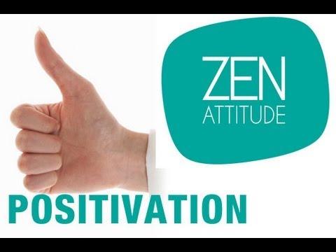 Zen attitude - Hypnose pour positiver