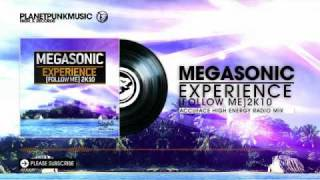 Megasonic - Experience (Follow Me) 2K10 (Accuface High Energy Mix) videoklipp