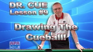 APA Dr. Cue Instruction - Dr. Cue Pool Lesson 9: Cue Ball Control...Drawing The Cue Ball!