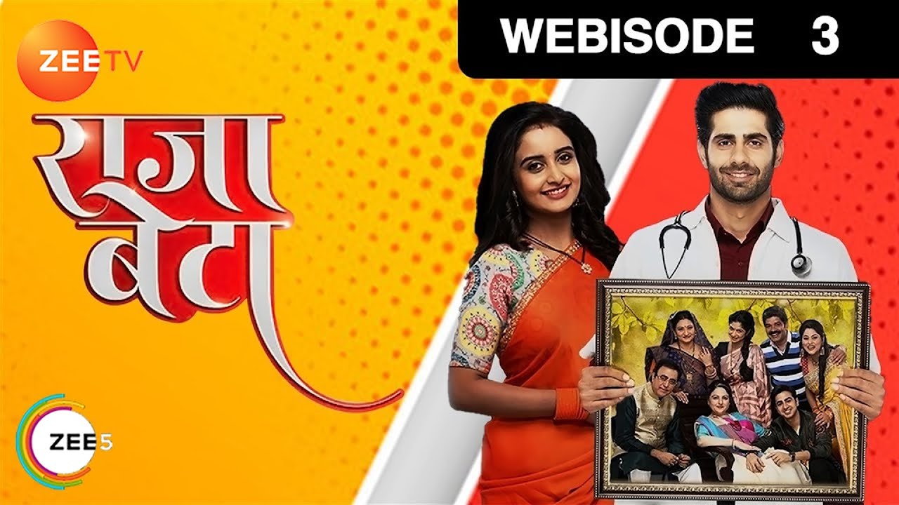 Rajaa Betaa – Episode 3 – Jan 17, 2019 | Webisode | Watch Full Episode on ZEE5