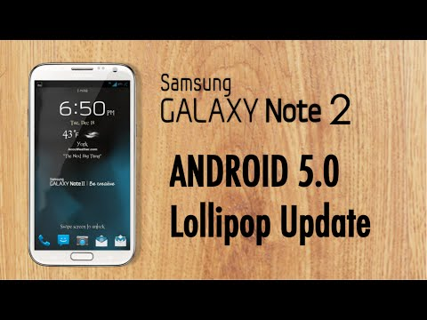 Samsung Galaxy Note 2 Official Android 5.0 Lollipop Update HD