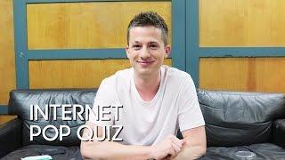 Internet Pop Quiz: Charlie Puth