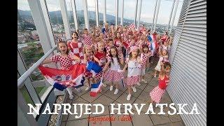 NAPRIJED HRVATSKA -Zagrepčanke i dečki (World cup 2018.)